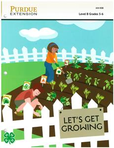 4-H Gardening Level B: Let's Get Growing 4H1038