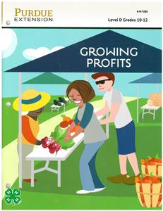 4-H Gardening Level D: Growing Profits 4H1040