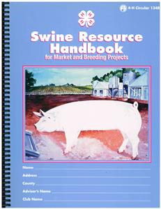4-H Swine Resource Handbook 4H134R