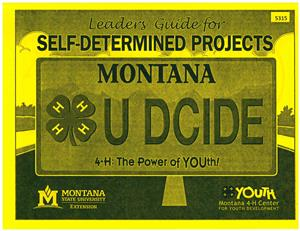 4-H Leader's Guide for Self-Determined Projects 5315