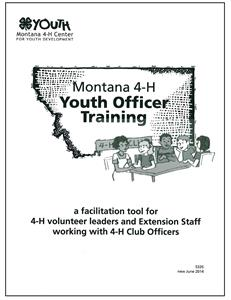 4-H Montana 4-H Youth Officer Training 5335