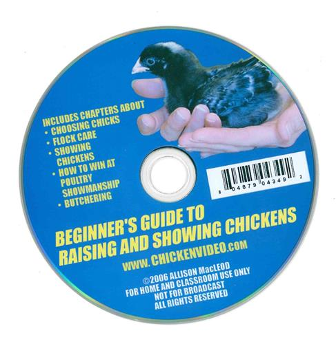 Beginner's Guide to Raising and Showing Chickens DVD-3