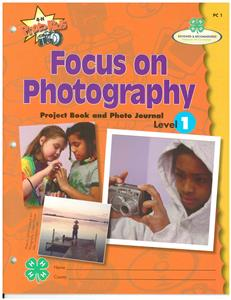 4-H Focus on Photography - Level 1 PHOTO1
