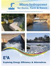 Micro-Hydropower for Home, Farm & Ranch Folder E3A-MH