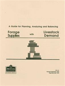 A Guide for Planning, Analyzing & Balancing Forage Supplies with Livestock Demands EB0101