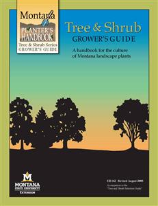 Tree and Shrub Grower's Guide EB0162