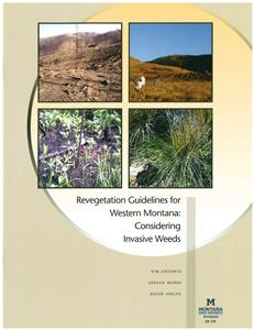 Revegetation Guidelines for Western Montana:  Considering Invasive Weeds EB0170
