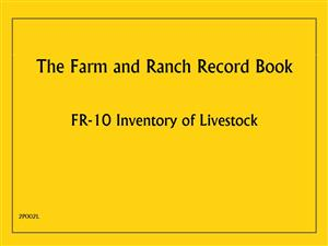 FR10 - Farm and Ranch Record Book - Inventory of Livestock 2P002L
