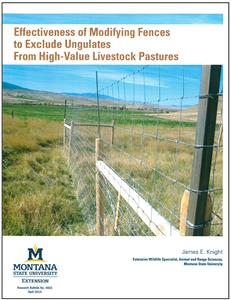 Effectiveness of Modifying Fences to Exclude Ungulates from High-Value Livestock Pastures 4603
