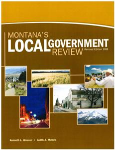 Montana's Local Government Review 3rd Edition 4607