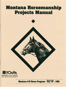 4-H Montana Horsemanship Projects Manual 2C1160