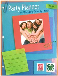 4-H Party Panner: A 4-H Guide to Quantity Cooking 4H477