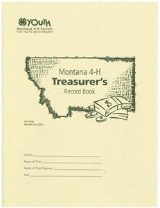 4-H Montana 4-H Treasurer's Record Book 5242
