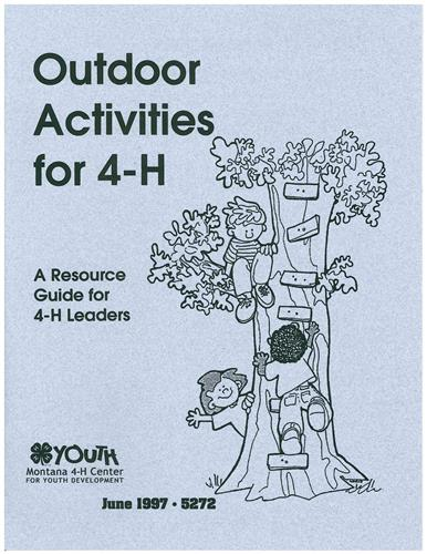 4-H Outdoor Activities for 4-H 5272
