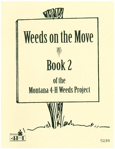 4-H Weeds on the Move - Book 2 5293