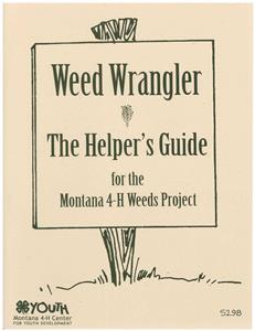 4-H Weed Wrangler - Helper's Guide 5298