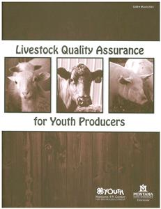4-H Market Animal Quality Assurance: a quality -control program for youth livestock producers 5300