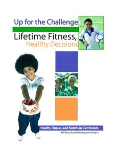 4-H Up for the Challenge: Lifetime Fitness, Healthy Decisions 5317