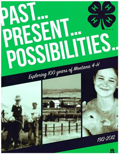 4-H Past, Present, Possibilities: Exploring 100 Years of Montana 4-H 5333