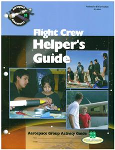 4-H Flight Crew - Aerospace Group Activity Guide BU6846