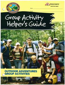 4-H Outdoor Adventures Group Activity Helper's Guide BU8046