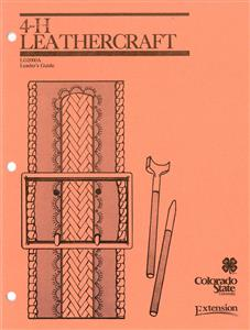 4-H Leathercraft - Leader's Guide CO2000
