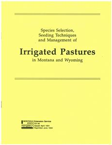 Species Selection, Seeding Techniques & Management of Irrigated Pastures EB0099