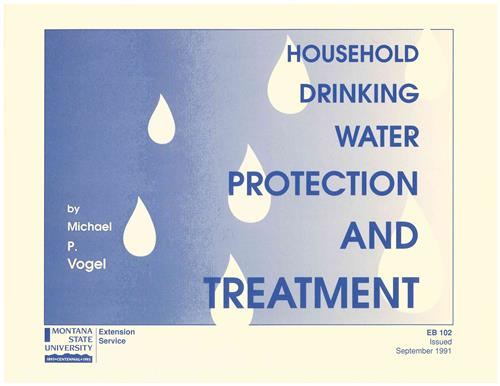 Household Drinking Water Protection and Treatment EB0102