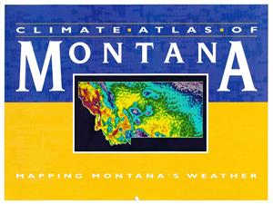 Climate Atlas of Montana - Mapping Montana's Weather EB0113