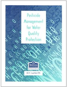Pesticide Management for Water Quality Protection EB0127