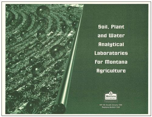 Soil plant water analytical laboratories for montana for Soil and plant lab