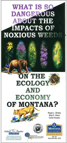 What is so Dangerous About the Impacts of Noxious Weeds on the Ecology and Economy of Montana? EB0152