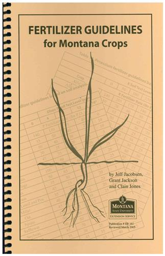 Fertilizer Guidelines for Montana Crops EB0161