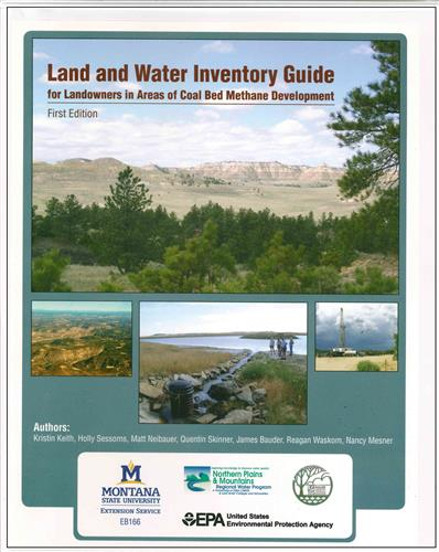 Land and Water Inventory Guide for Landowners in Areas of Coal Bed Methane Development EB0166