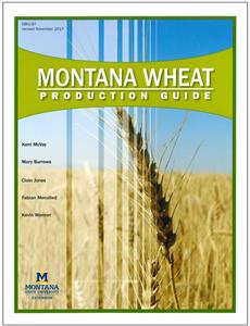 Montana Wheat Production Guide EB0197