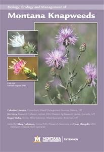 Biology, Ecology and Management of Montana Knapweeds EB0204