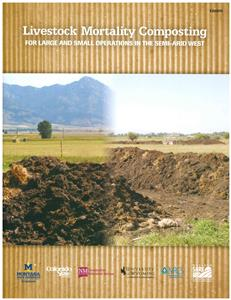 Livestock Mortality Composting for Large and Small Operations in the Semi-Arid West EB0205
