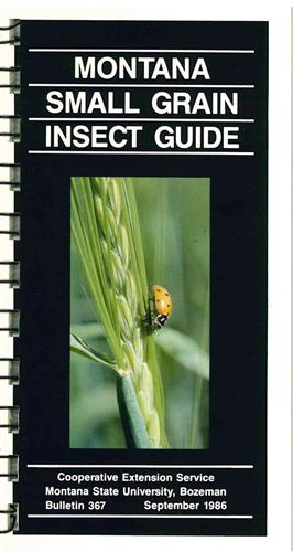 Montana Small Grain Insect Guide 2B0367