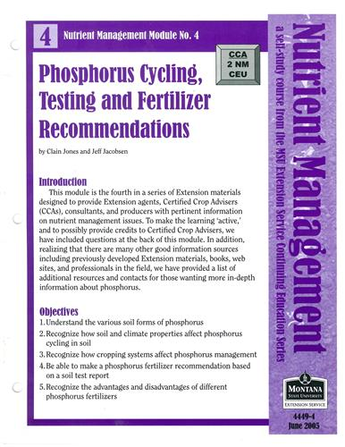 Nutrient Management Module 4 Phosphorus Cycling, Testing and Fertilizer Recommendations 4449-4