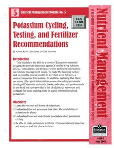 Nutrient Management Module 5 Potassium Cycling, Testing, and Fertilizer Recommendations 4449-5