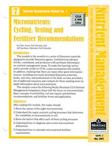 Nutrient Management Module 7 Micronutrients: Cycling, Testing and Fertilizer Recommendations 4449-7