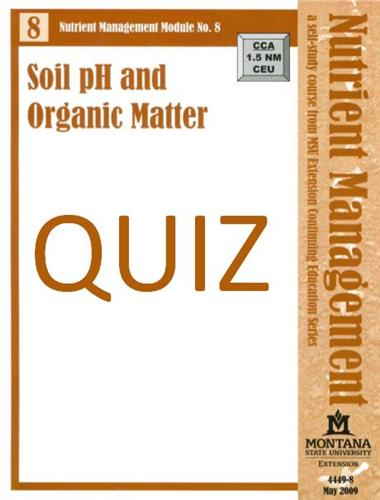 Nutrient Management Module 8 Quiz 4449-8Q