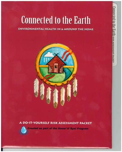 Connected to the Earth: Environmental Health In & Around the Home 4450
