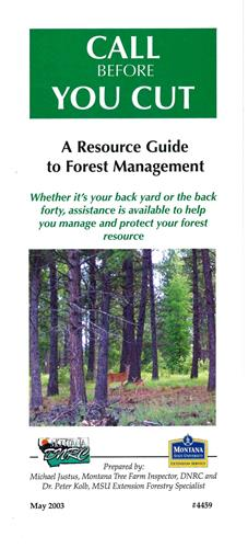 Call Before You Cut: A Resource Guide to Forest Management 4459